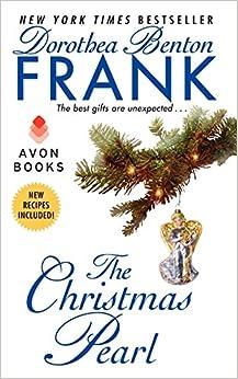 The Christmas Pearl: Dorothea Benton Frank: 9780061438486: Amazon ...