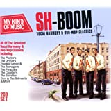My Kind of Music-Sh-Boom ! Vocal Harmony & Doo-Wop