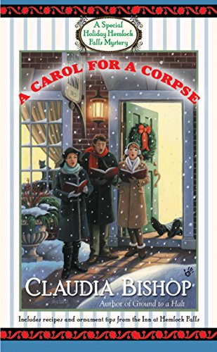 A Carol for a Corpse (A Hemlock Falls Mystery Book 15)