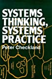 img - for Systems Thinking, Systems Practice by Peter Checkland (1981-05-23) book / textbook / text book
