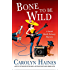 Bone to Be Wild: A Sarah Booth Delaney Mystery