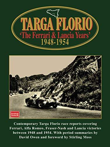 TARGA FLORIO THE FERRARI & LANCIA YEARS 1948-1954 (Racing)