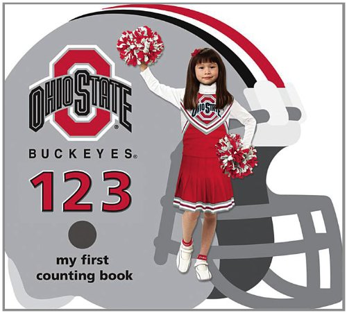 The Ohio State University Buckeyes 123: My First Counting Book (University 123 Counting Books) (123 My First Counting Boardbooks: University Football)