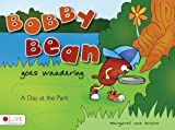 Bobby Bean Goes Wandering