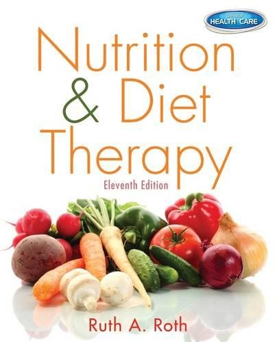 Nutrition & Diet Therapy by Cengage Learning