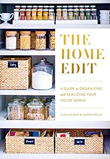 Book Cover: The Home Edit: A Guide to Organizing and Realizing Your House Goals