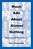 Much Ado about Almost Nothing, Hans Camenzind, 0615139957