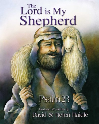 23 Psalm - The Lord Is My Shepherd: Psalm 23 Children - Religions - Christianity