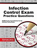 Infection Control Exam Practice Questions : DANB Practice Tests and Review for the Infection Control Exam, DANB Exam Secrets Test Prep Team, 1630945404