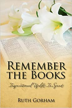 Remember the Books: Inspirational Uplift In Spirit