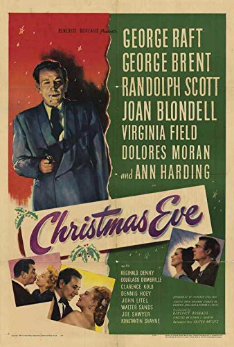 Christmas Eve Poster 27x40 George Raft George Brent Randolph Scott