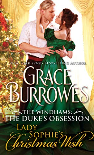Lady Sophie's Christmas Wish (The Windhams: The Duke's Daughters)