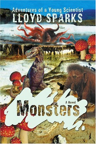 Monsters: Adventures of a Young Scientist pdf epub