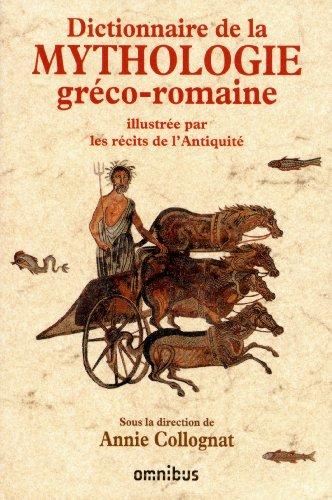 Dictionnaire de la mythologie gréco-romaine (French Edition) by Catherine BOUTTIER-COUQUEBERG