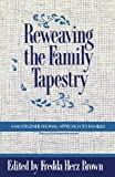 img - for Reweaving the Family Tapestry: A Multigenerational Approach to Families book / textbook / text book