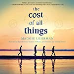 The Cost of All Things | Maggie Lehrman