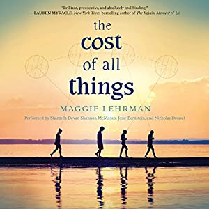 The Cost of All Things Audiobook