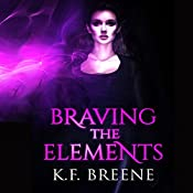 Braving the Elements: Darkness #2 | K.F. Breene