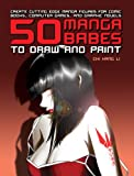 50 Manga Babes to Draw and Paint, Chi Han Li, 0764138103