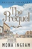 Prequel (Second Chances Series Book 1)