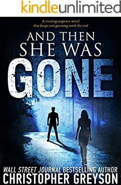And Then She Was GONE (Detective Jack Stratton Mystery Thriller Series)