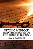 img - for Psychic Wedlock and The Heaven of the Bible (2 Books ) book / textbook / text book