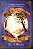 The Magic Potion, Jane Hicks, 1452559546