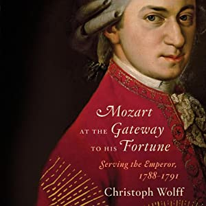 Mozart at the Gateway to His Fortune Audiobook