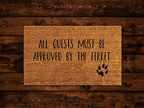 All Guests Must Be Approved By The Ferret, Ferret Doormat, Wedding Gift, Closing Gift, Housewarming Gift, Welcome Mat