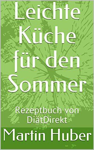 Amazon Com Leichte Kuche Fur Den Sommer Rezeptbuch Von Diatdirekt