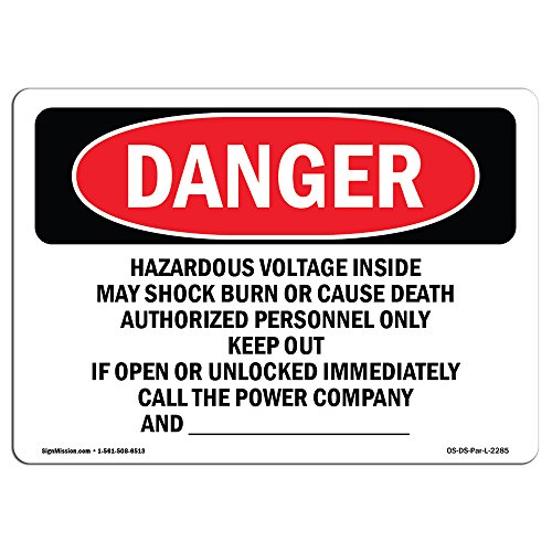OSHA Danger Sign - Hazardous Voltage Inside May Shock Burn | Vinyl Label Decal | Protect Your Business, Construction Site, Shop Area | Made in The USA ()