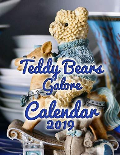(Teddy Bears Galore Calendar 2019: Full-Color Portrait-Style Desk Calendar)