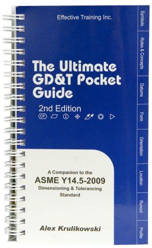 Ultimate GD&T Pocket Guide: Based on ASME Y14.5-2009 (Based on ASME Y14.5-2009)