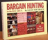 Bargain Hunting in the Bay Area, Sally Socolich, 0914728482