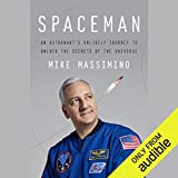 #8: Spaceman: An Astronaut's Unlikely Journey to Unlock the Secrets of the Universe