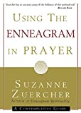 Using the Enneagram in Prayer: A Contemplative