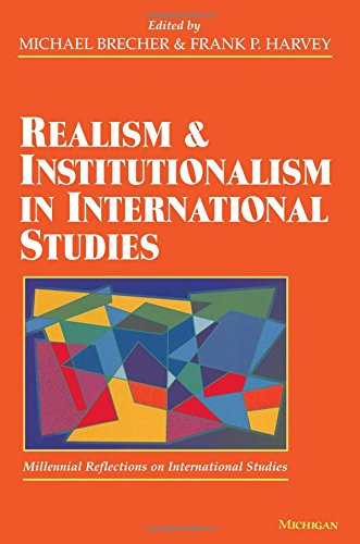 Realism and Institutionalism in International Studies (Millennial Reflections on International Studies)