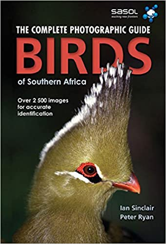 Book The Complete Photographic Guide Birds of Southern Africa by Ian Sinclair (1-Jun-2009)