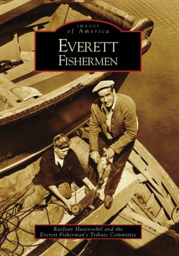 Read Online Everett Fishermen (Images of America: Washington) pdf epub