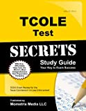 TCOLE Test Secrets Study Guide, TCOLE Exam Secrets Test Prep Team, 163094050X