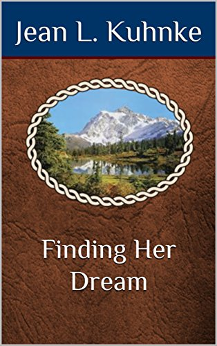 Finding Her Dream by [Kuhnke, Jean L.]