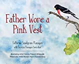 Father Wore a Pink Vest