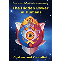 The Hidden Power in Humans - Chakras and Kundalini