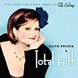 Total Faith: Live From The Royal Room At The Colony