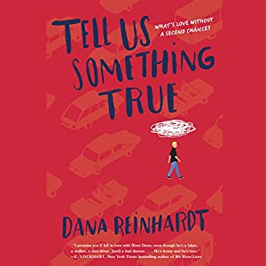 Tell Us Something True Audiobook