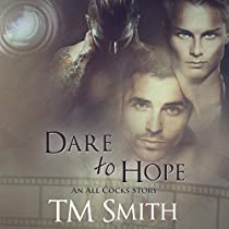 DARE TO HOPE: ALL COCKS STORIES, BOOK 4