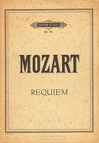 Mozart: Requiem (Edition Peters, No. 76) - Mozart Requiem Sheet