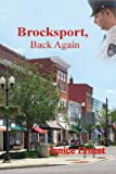 Brocksport, Back Again, Janice Ernest, 1481297554