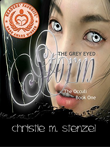 The Grey Eyed Storm; The Occuli by Christie M. Stenzel ebook deal
