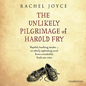 The Unlikely Pilgrimage of Harold Fry Hörbuch
